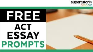 new act sample essay prompts supertutor tv new act sample essay prompts