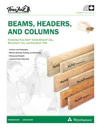 Beams Headers And Columns Featuring Trus Joist Timberstrand