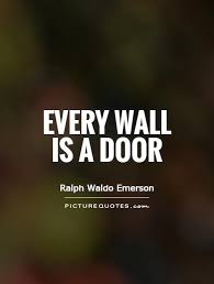Door Quotes Simple Every Wall Is A Door Picture Quotes