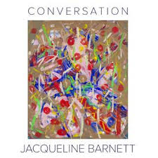 CONVERSATION by JACQUELINE BARNETT 2018@ Gallery I|M|A by Gallery I M A -  issuu