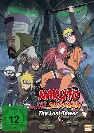 Naruto Shippuden The Movie 4 - The Lost Tower - Film 2010 - FILMSTARTS.de