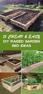 15 and easy diy raised garden bed