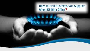 How To Find Business Gas Supplier When Shifting Office