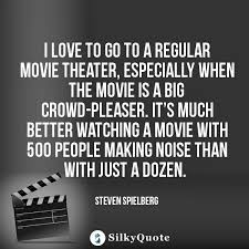 Movie Theater Quotes Silky Quote Beauteous Theater Quotes