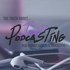 Just Podcasting