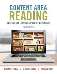Content Area Reading: Literacy and Learning Across the Curriculum ...