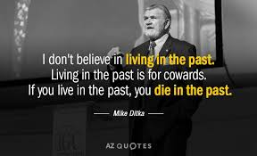 Living In The Past Quotes Unique TOP 48 LIVING IN THE PAST QUOTES Of 48 AZ Quotes
