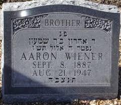 Aaron Wiener (1887-1947) - Find A Grave Memorial