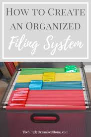 simply organized home office. best 25 home filing system ideas on pinterest file organization and paper clutter simply organized office