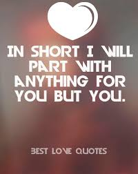 Most Beautiful Love Quotes Ever Best Of What Is The Best Love Quote 24 Joyfulvoices