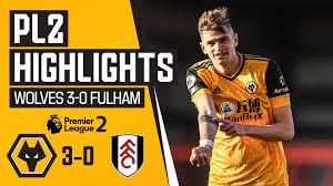 Wolverhampton Wanderers FC - Wolves U23 3-0 Fulham | Highlights