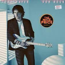 John Mayer's 'Sob Rock': What Inspired ...