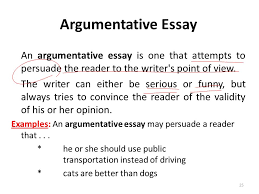 lecture essay writing ppt video online  argumentative essay an argumentative essay is one that attempts to persuade the reader to the writer