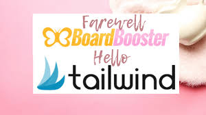 Farewell To BoardBooster Hello Tailwind For Pinterest Instagram Awesome Farewell Pinterest