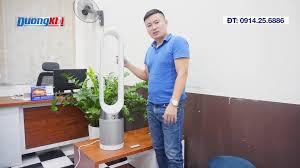 Dương Khí - Máy lọc không khí - REVIEW CHI TIẾT QUẠT KHÔNG CÁNH DYSON  TP04-BN