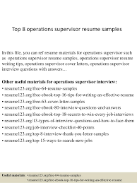 Top 8 operations supervisor resume samples In this file, you can ref resume  materials for ...