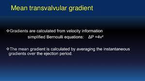simplified bernoulli equation. aortic valve area continuity equation simplified bernoulli