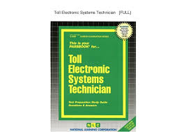 Toll Electronic Systems Technician Full