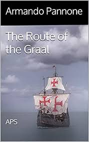 The Route of the Graal: APS (Templar Trilogy Book 2) eBook ...