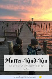 Mutter Kind Kur Ein Erfahrungsbericht über Rerik An Der Ostsee