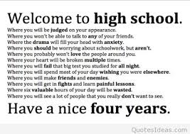 welcome to high school quotes and sayings