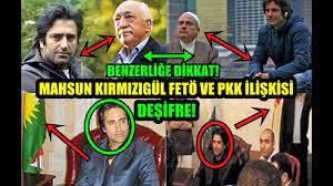 MAHSUN KIRMIZIGÜL FETÖ VE PKK İLİŞKİSİ [DEŞİFRE] - YouTube
