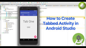 Android Tabs How To Create Tabs In Android Studio With Tabbed Activity Youtube