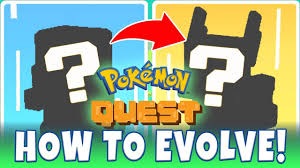 How To Evolve In Pokemon Quest What Was My First Evolution In Pokemon Quest Buying New Decorations