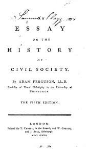 an essay on the history of civil society online library of liberty 1229 tp