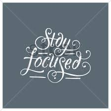 Stay Focused Quotes Classy Stay Focused Quote Vector Image 48 StockUnlimited