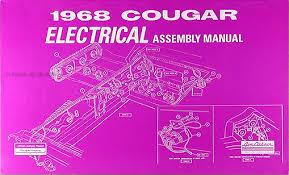 1968 mercury cougar and xr7 wiring diagram original 1968 mercury cougar electrical assembly manual reprint