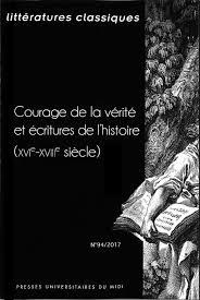 Histoire Et Déconstruction De La Vérité Le Courage De Lhistorien