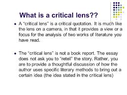 regents part the critical lens essay what is a critical lens what is a critical lens a critical lens is a critical quotation