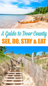 Door County, Wisconsin: See, Do, Stay & Eat