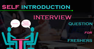 Interview Introduction Self Introduction Interview Question For Freshers 2018 Excelptp