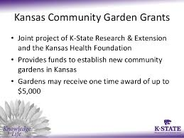 garden grants. Extension; 2. Kansas Community Garden Grants