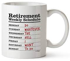 funny retirement gifts for women men dad mom retirement coffee mug gift retired schedule