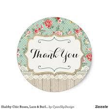 Classic Sticker Design Shabby Chic Roses Lace Burlap Burlap Thank You Classic