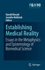 establishing medical reality essays in the metaphysics and  establishing medical reality