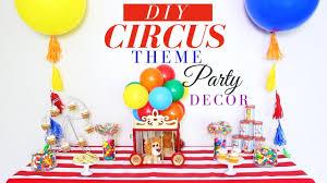 diy circus birthday party decorations dollar tree kids birthday party ideas