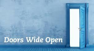 wide open doors. Wide Open Doors A