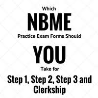 pediatrics nbme form 4 which nbme practice exam forms should you take for your usmle step 1