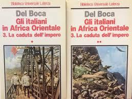 GLI ITALIANI IN AFRICA ORIENTALE. 3. La caduta dell'Impero Angelo Del Boca  - Libreria Mazzini