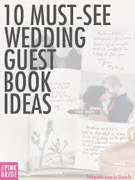 10 Must See Wedding Guest Book Ideas Alternatives The Pink Bride