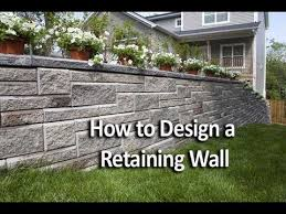 Small Picture How to Design a Retaining Wall YouTube