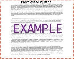 photo essay injustice research paper help photo essay injustice