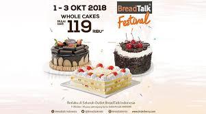 Infopromo Breadtalk Festival 2018 Whole Cake Rp 119000 Infopromo