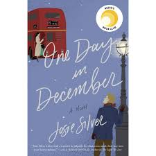 One Day In December By Josie Silver