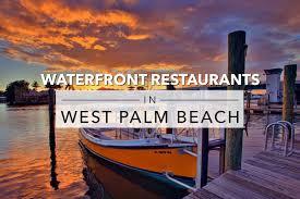 12 waterfront restaurants in west palm