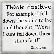Funny Positive Quotes Classy Think Positive